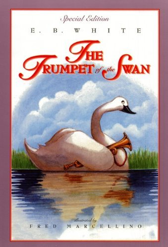 E. B. White The Trumpet Of The Swan (full Color)