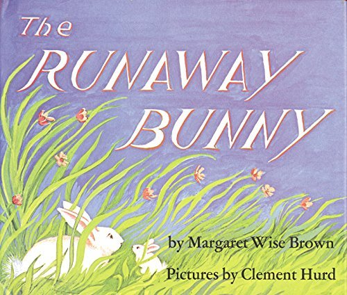 Margaret Wise Brown The Runaway Bunny Rev