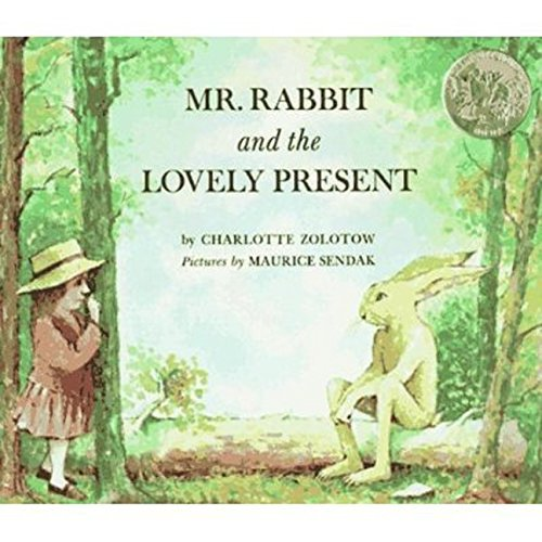 Charlotte Zolotow Mr. Rabbit And The Lovely Present