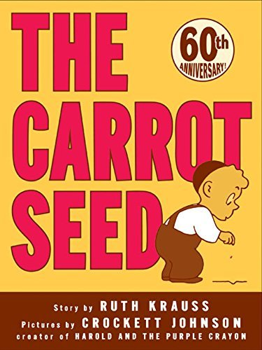 Ruth Krauss The Carrot Seed 0060 Edition;anniversary