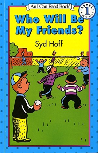Syd Hoff Who Will Be My Friends?