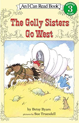 Betsy Byars The Golly Sisters Go West