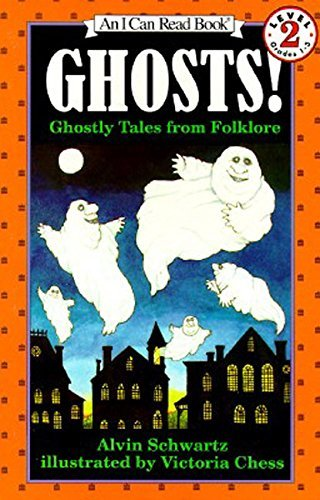Alvin Schwartz Schwartz Ghosts! Ghostly Tales From Folklore