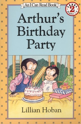 Lillian Hoban Arthur's Birthday Party (i Can Read Book 2)