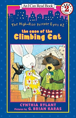 Cynthia Rylant The High Rise Private Eyes #2 The Case Of The Climbing Cat