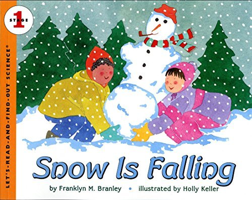 Franklyn M. Branley Snow Is Falling Rev