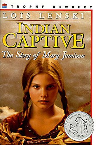 Lois Lenski Indian Captive The Story Of Mary Jemison