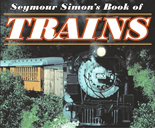 Seymour Simon Seymour Simon's Book Of Trains