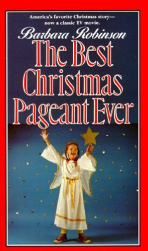 Barbara Robinson The Best Christmas Pageant Ever