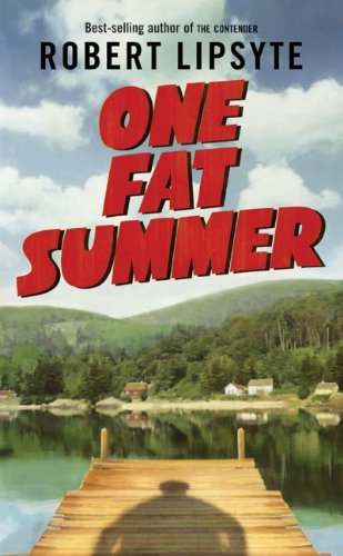 Robert Lipsyte One Fat Summer