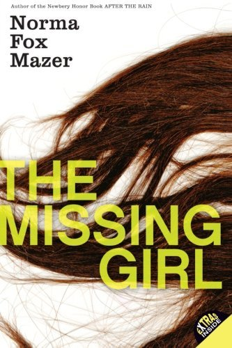 Norma Fox Mazer The Missing Girl