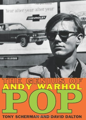 Tony Scherman Pop The Genius Of Andy Warhol