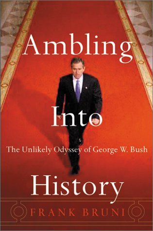 Frank Bruni Ambling Into History The Unlikely Odyssey Of Geor