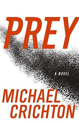 Michael Crichton Prey