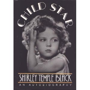 Shirley Temple Black Child Star An Autobiography