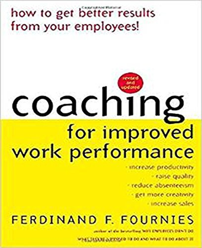 Ferdinand F. Fournies Coaching For Improved Work Performance 0003 Edition;revised Update