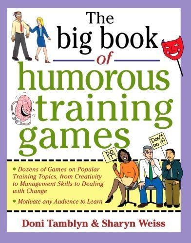 Doni Tamblyn The Big Book Of Humorous Training Games