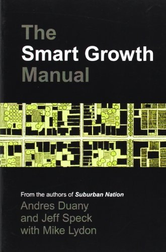 Andres Duany The Smart Growth Manual