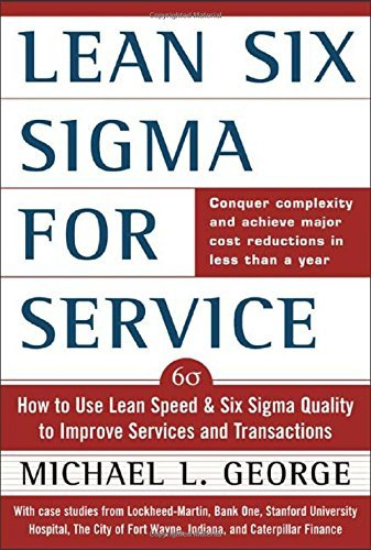 Michael L. George Lean Six Sigma For Service How To Use Lean Speed And Six Sigma Quality To Im