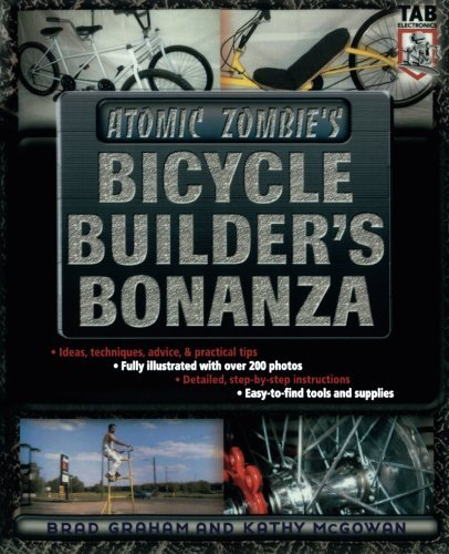 Brad Graham Atomic Zombie's Bicycle Builder's Bonanza