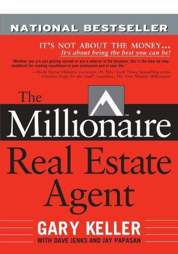 Gary Keller The Millionaire Real Estate Agent