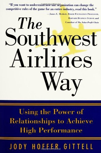 Jody Hoffer Gittell The Southwest Airlines Way Mcgraw Hill Pbk