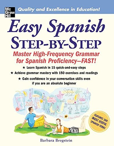 Barbara Bregstein Easy Spanish Step By Step Master High Frequency Grammar For Spanish Profici