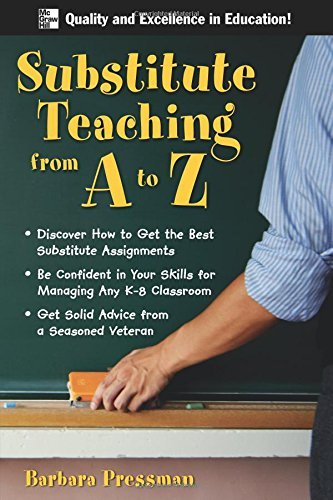 Barbara Pressman Substitute Teaching From A To Z