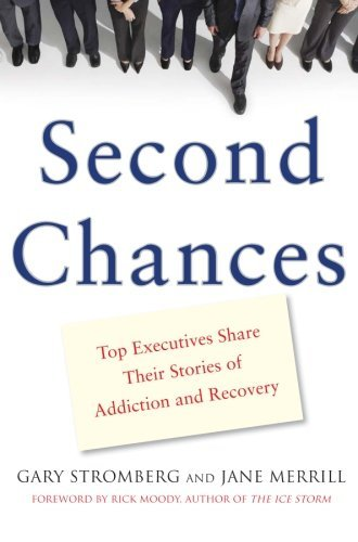 Gary Stromberg Second Chances Top Executives Share Their Stories Of Addiction &