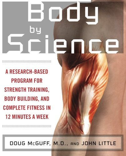 John R. Little Body By Science A Research Based Program For Strength Training B