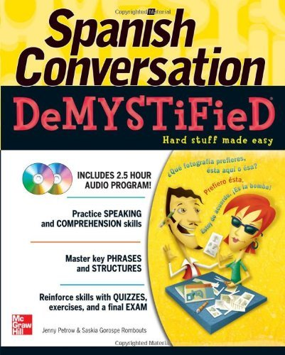 Jenny Petrow Spanish Conversation Demystified [with 2 Cds]