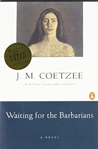 J. M. Coetzee Waiting For The Barbarians Revised