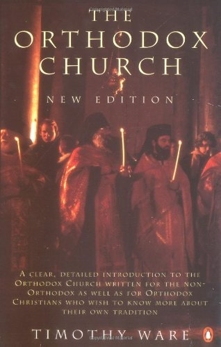 Timothy Ware The Orthodox Church Second Edition