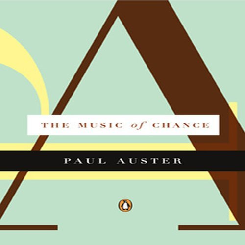 Paul Auster The Music Of Chance