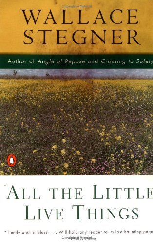Wallace Stegner All The Little Live Things