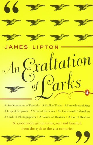 James Lipton An Exaltation Of Larks The Ultimate Edition