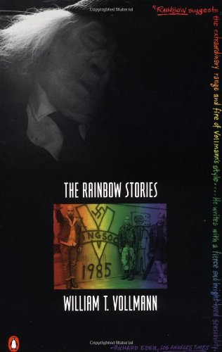 William T. Vollmann The Rainbow Stories