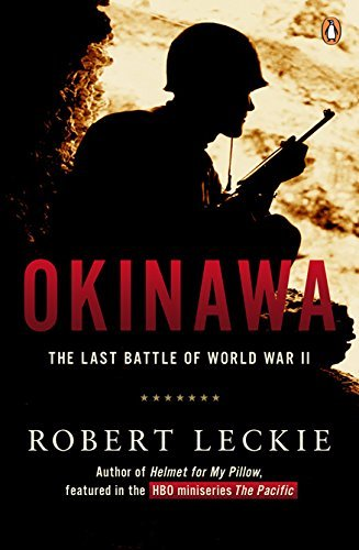 Robert Leckie Okinawa The Last Battle Of World War Ii