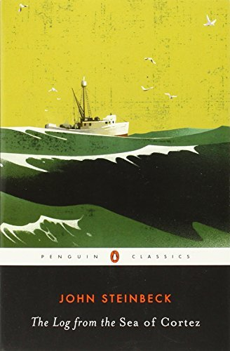 John Steinbeck The Log From The Sea Of Cortez Revised