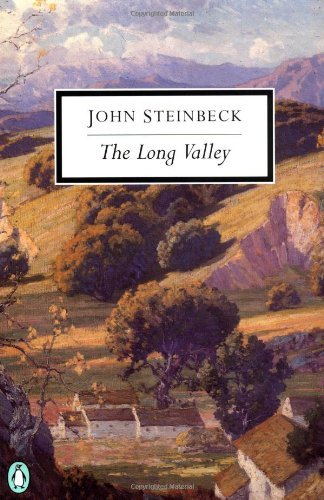 John Steinbeck The Long Valley Revised