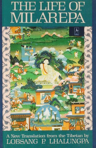 Anonymous The Life Of Milarepa A New Translation From The Tibetan