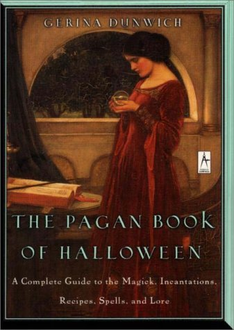 Gerina Dunwich Pagan Book Of Halloween Complete Guide To To Magick Incantations Recipes