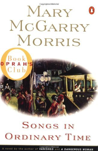 Mary Mcgarry Morris Songs In Ordinary Time