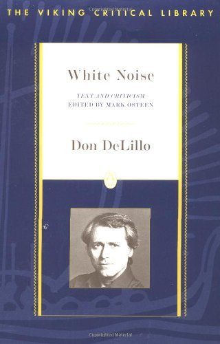 Don Delillo White Noise Critical Text And Criticism