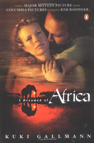Kuki Gallmann I Dreamed Of Africa
