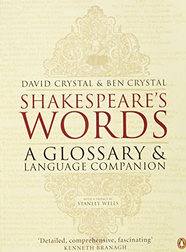 David Crystal Shakespeare's Words A Glossary And Language Companion