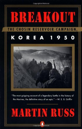Martin Russ Breakout The Chosin Reservoir Campaign Korea 1950