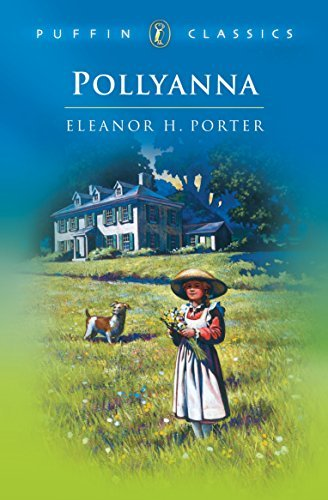 Eleanor H. Porter Pollyanna Complete And Unabridged Revised