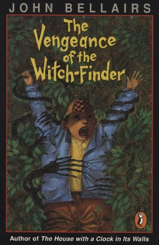 John Bellairs The Vengeance Of The Witch Finder
