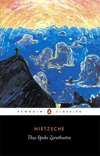 Friedrich Nietzsche Thus Spoke Zarathustra A Book For Everyone And No One